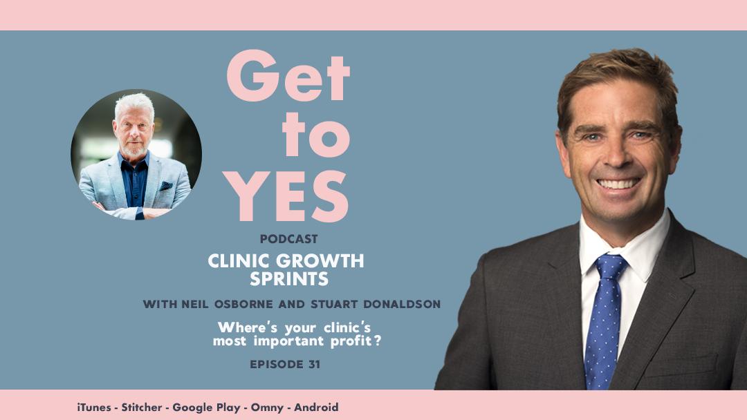 E31: B2C Interview w/- Stuart Donaldson – Where's your clinic's most important profit?